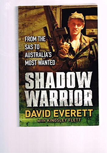 9780718104979: Shadow Warrior: From the SAS to Australia's Most Wanted