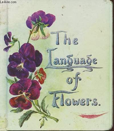 9780718105938: The Language of Flowers