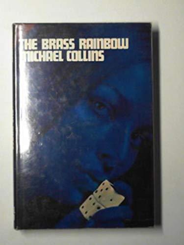 9780718106478: Brass Rainbow, The