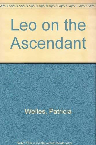 9780718106669: Leo on the ascendant