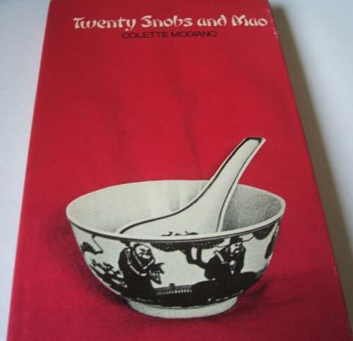 9780718106829: Twenty snobs and Mac: Travelling de luxe in Communist China;