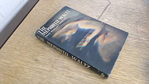 THE MEPHISTO WALTZ.: Fred Mustard. Stewart