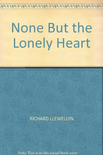 9780718107550: None But the Lonely Heart