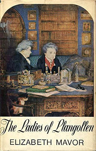 9780718107864: The Ladies of Llangollen: A Study in Romantic Friendship