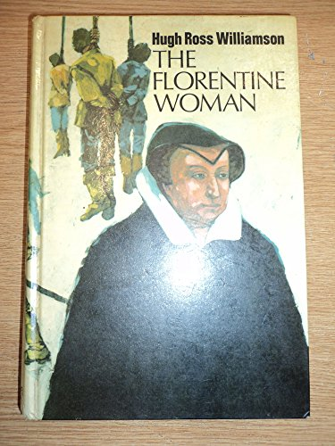 Florentine Woman: Catherine De Medici (0718107934) by Williamson, Hugh Ross