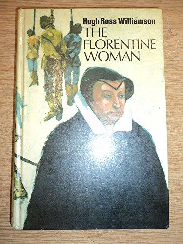 9780718107932: Florentine Woman: Catherine De Medici
