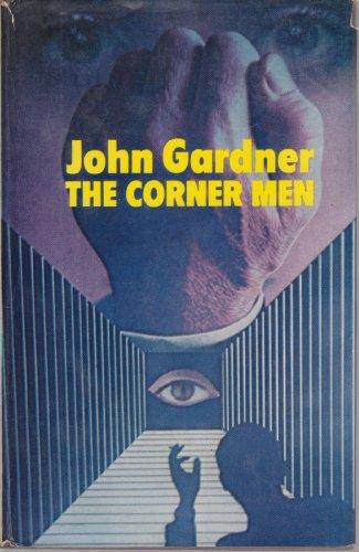 The corner men: Gardner, John E