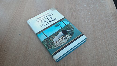 Mrs. Fraser on the fatal shore: Michael Alexander