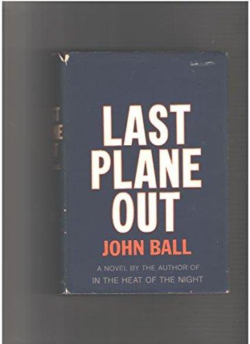 Last Plane Out: john ball