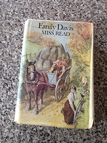 Emily Davis.: Miss Read. Illustrated by J. S. Goodall.