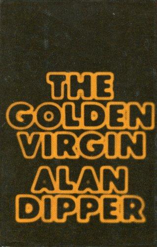 The Golden Virgin: Dipper, Alan