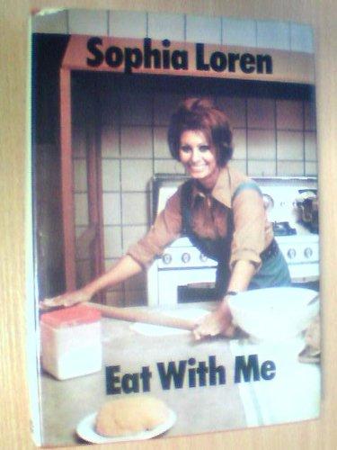 Eat with Me: Loren, Sophia