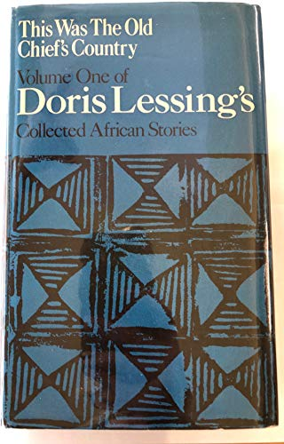9780718110291: Collected African Stories: This Was the Old Chief's Country v. 1