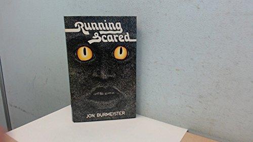 Running Scared: Burmeister, Jon
