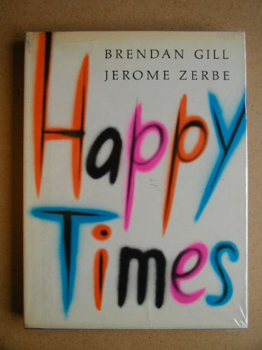 9780718112141: Happy Times