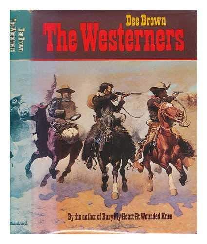 9780718112318: Westerners