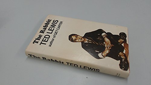 The Rabbit (9780718112516) by Ted Lewis