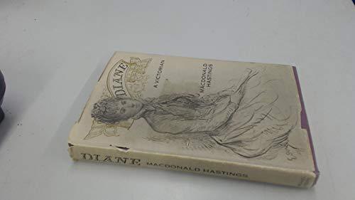 Diane: a Victorian: Hastings MacDonald