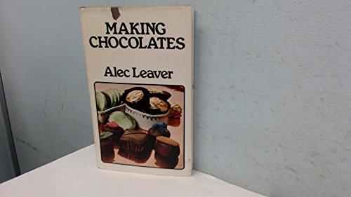 9780718113148: Making Chocolates
