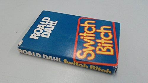 9780718113216: Switch Bitch