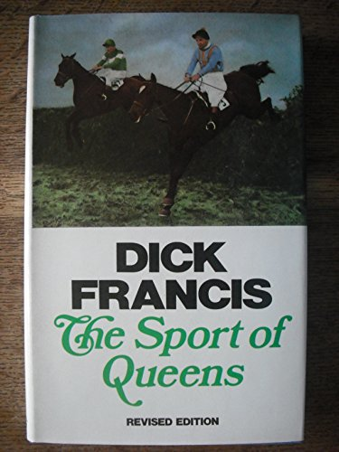 The Sport of Queens: Francis, Dick