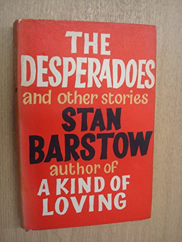 9780718113506: The Desperadoes and Other Stories