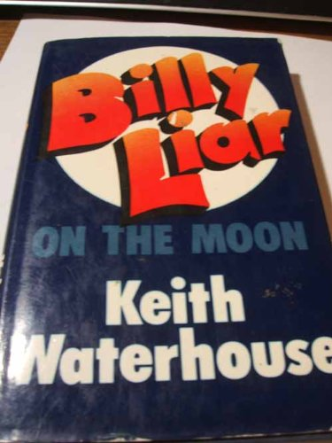 9780718113957: Billy Liar on the Moon