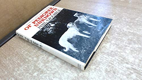 9780718114473: Of Pedigree Unknown: Sporting and Working Dogs