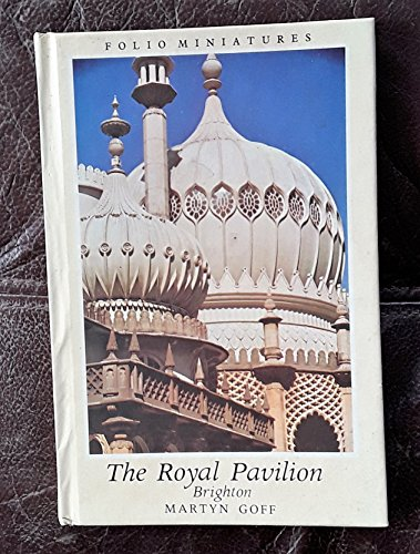 9780718114770: Royal Pavilion, Brighton (Folio Minatures)