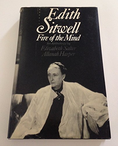 Fire of the Mind: Anthology: Sitwell, Dame Edith
