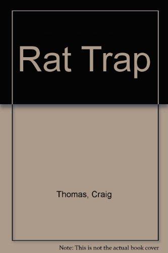 Rat Trap: Thomas, Craig