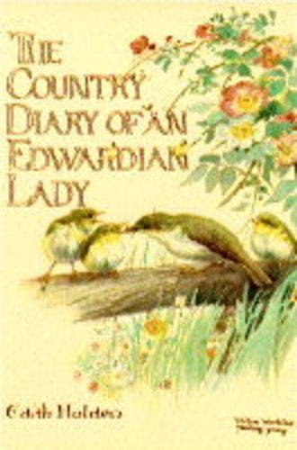 9780718115814: The country diary of an Edwardian lady: A facsimile reproduction of a naturalist's diary for the year 1906