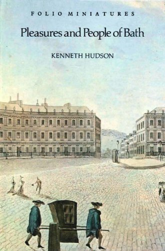 Pleasures and People of Bath: Hudson, Kenneth