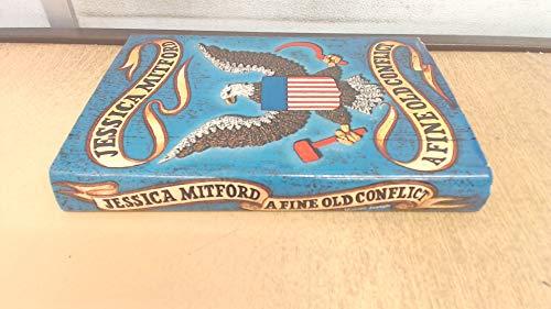 Fine Old Conflict: Mitford, Jessica
