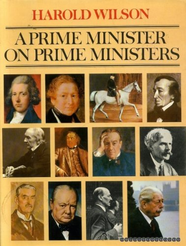 9780718116255: A Prime Minister on Prime Ministers