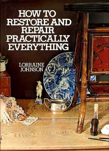 9780718116293: How to Restore and Repair Practically Everything