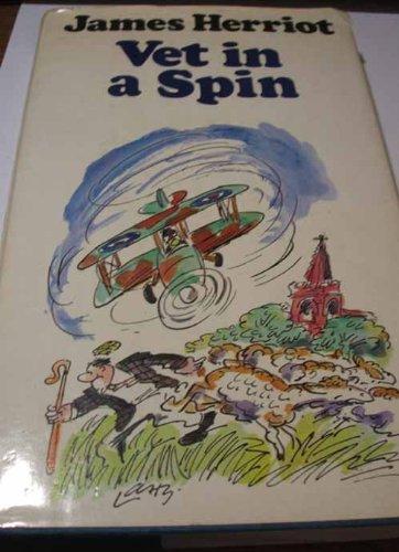 9780718116453: Vet in a Spin