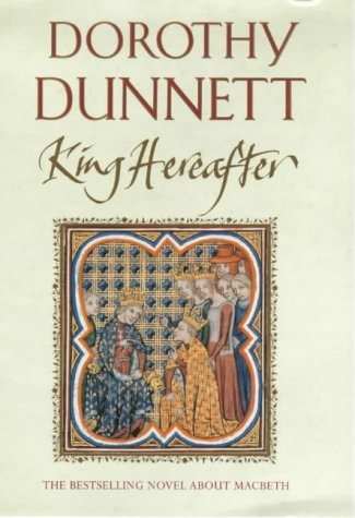 King Hereafter: Dunnett, Dorothy