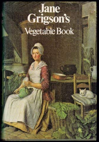 9780718116750: Jane Grigson's Vegetable Book