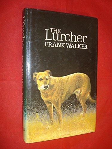 9780718116996: The Lurcher