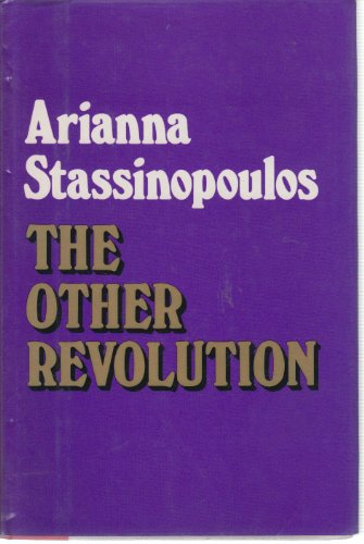 The Other Revolution: Stassinopoulos Arianna