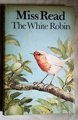 9780718117757: The White Robin
