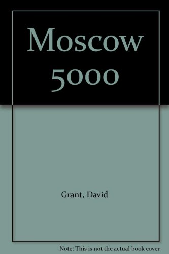9780718117801: Moscow 5000