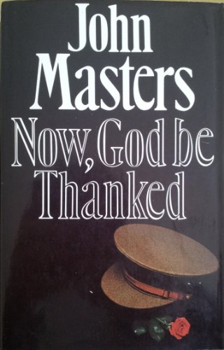9780718118006: Now, God be Thanked