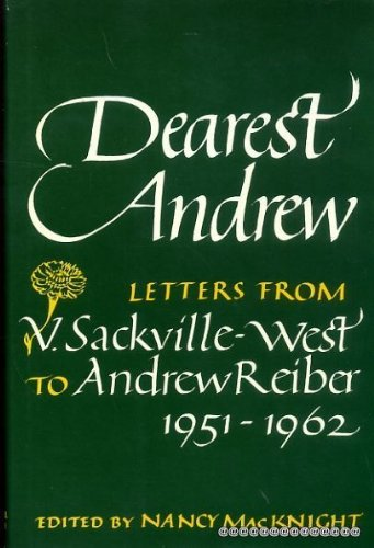 Dearest Andrew: Letters to Andrew Reiber, 1951-62: Vita Sackville-West