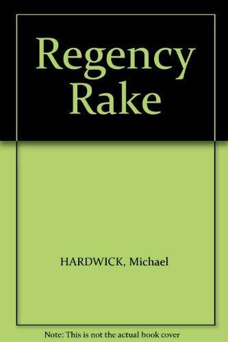 Regency Rake (0718118405) by HARDWICK, Michael