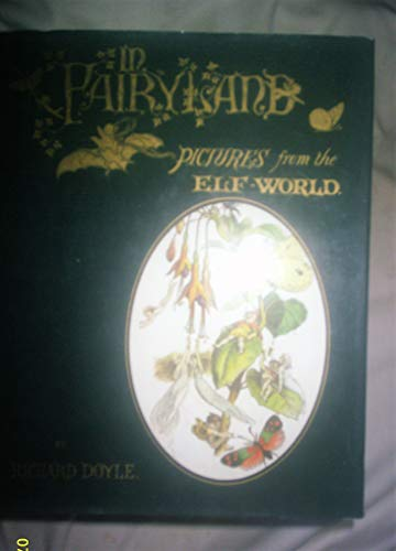 9780718118563: In Fairyland: A series of pictures from the Elf-World.