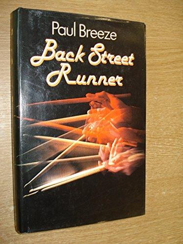 9780718118921: Back Street Runner