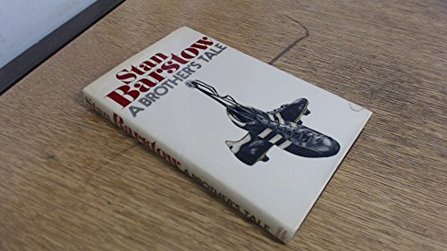 A Brother's Tale: Barstow, Stan; Barstow, Stan,