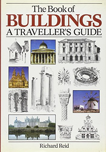 Book of Buildings: A Traveller s Guide (Hardback): Richard Reid